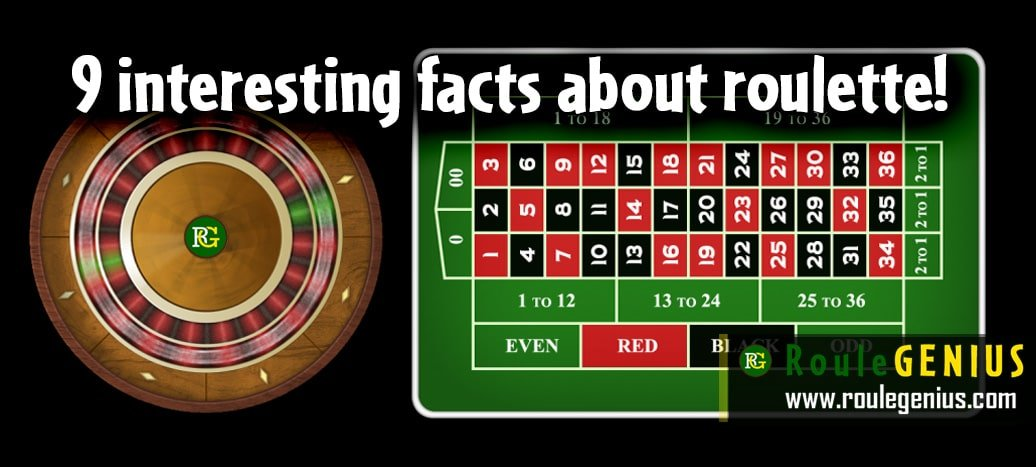 9 interesting facts about roulette - Interesting Facts about roulette