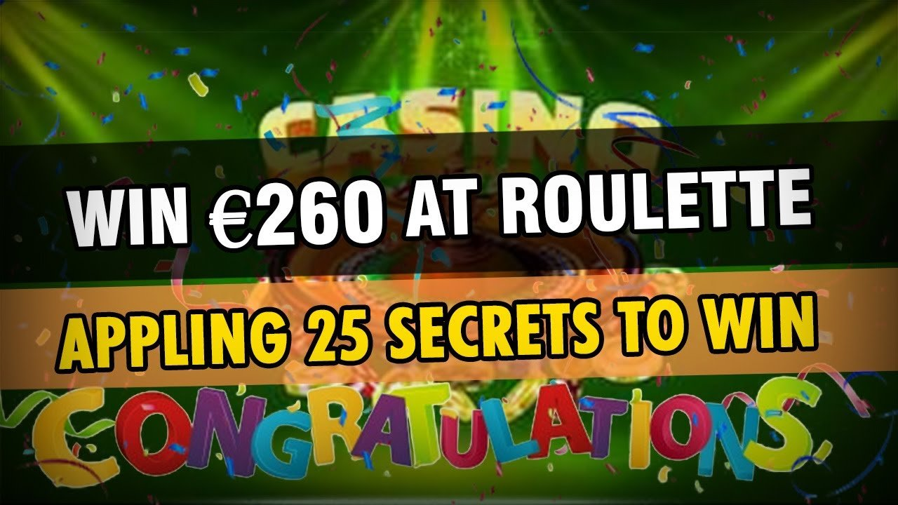 03 - WIN €240 in one Roulette Session
