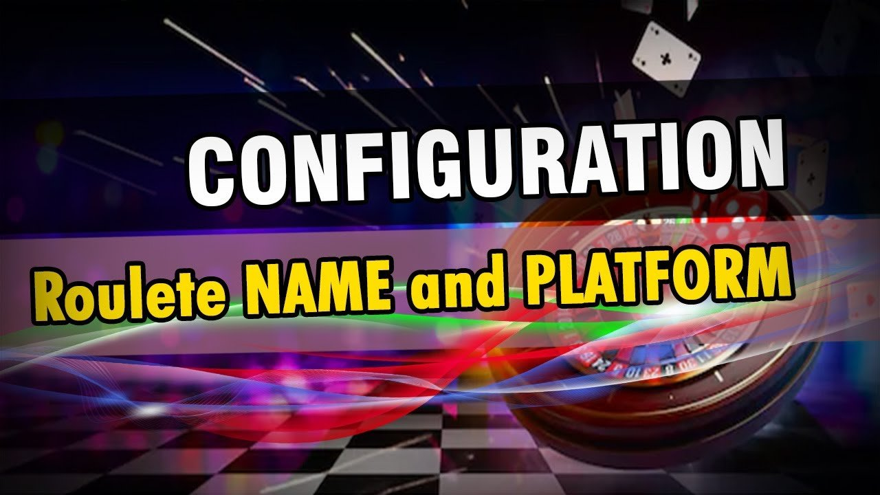 config02 - #1 Roulette NAME and PLATFORM