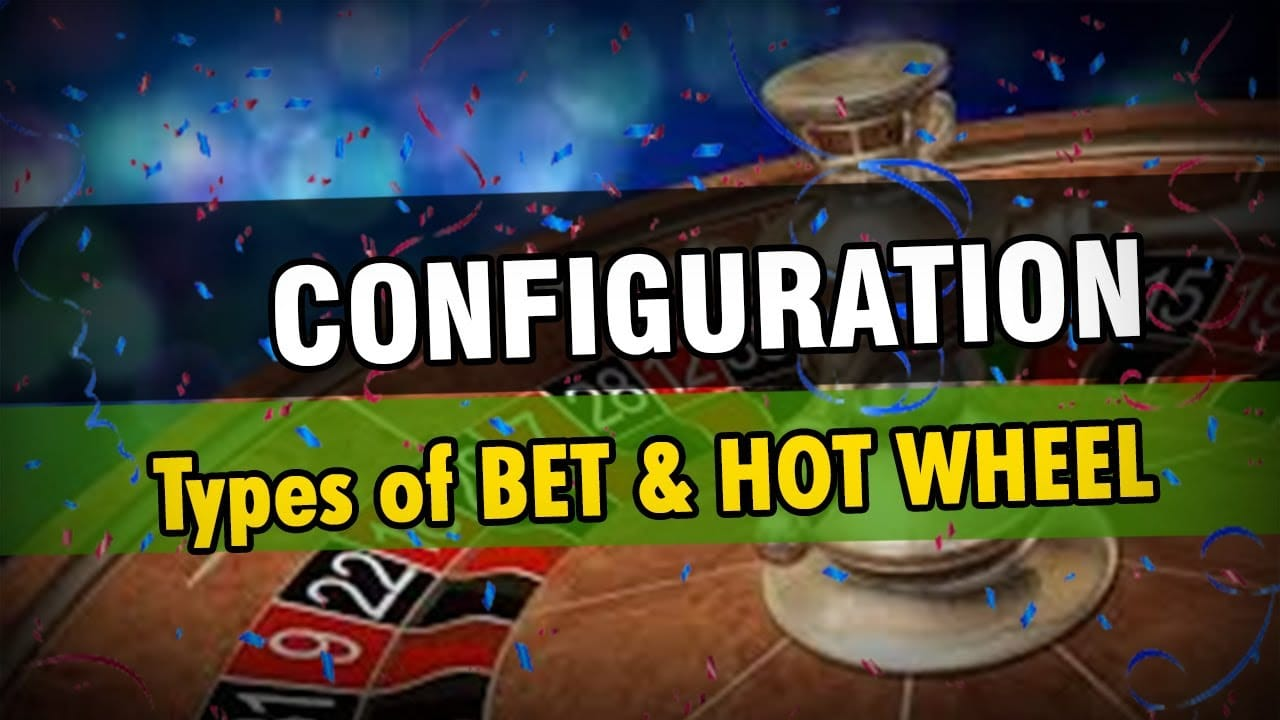 config06 - #3 Type of BET and HOT wheel