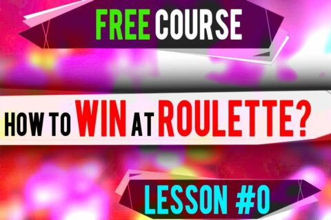 lesson 0 how to win at roulette